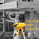 Level up your projects with laser level