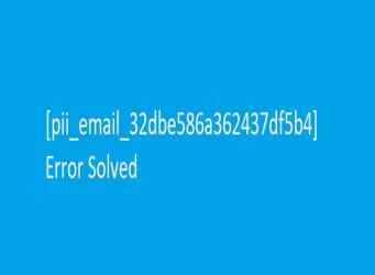 Fix-Pii_email_32dbe586a362437df5b4-Error-Code-In-Mai