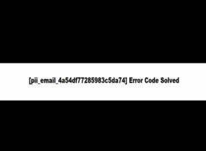 How to Fix [pii_email_4a54df77285983c5da74] Error Code in Mail